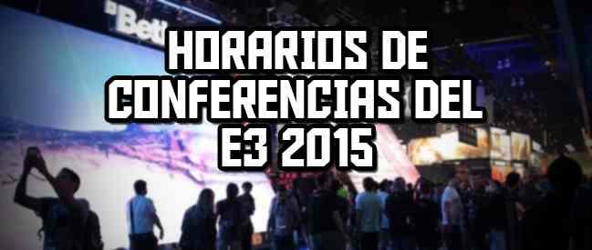 Todos los horarios y conferencias del E3 para visualizarlo en directo AQUÍ