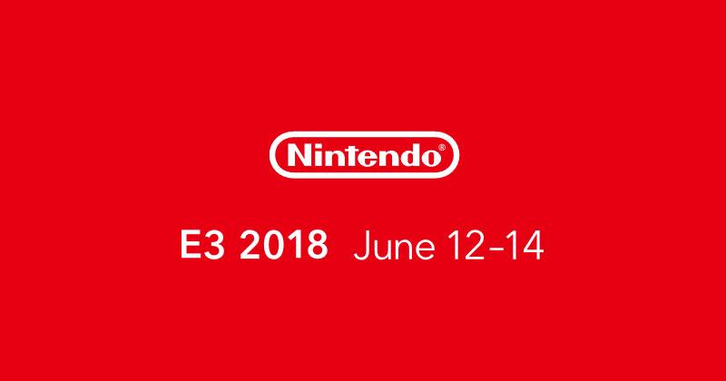E3 Calendario.Nintendo Revela Su Calendario Para El E3 2018 Muchogamer